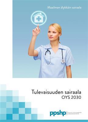 Tulevaisuuden Sairaala OYS 2030