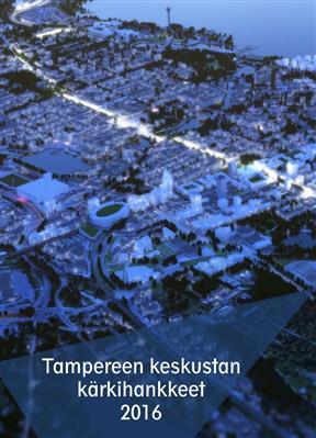 Tampereen kaupunki / keskustahanke